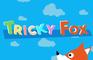 Play Tricky Fox