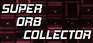 Play Super Orb Collector
