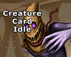 Play Creature Card Idle