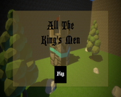 Play All The King's Men