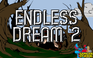 Play Endless Dream 2: The Nightmare
